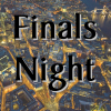 Finals Night