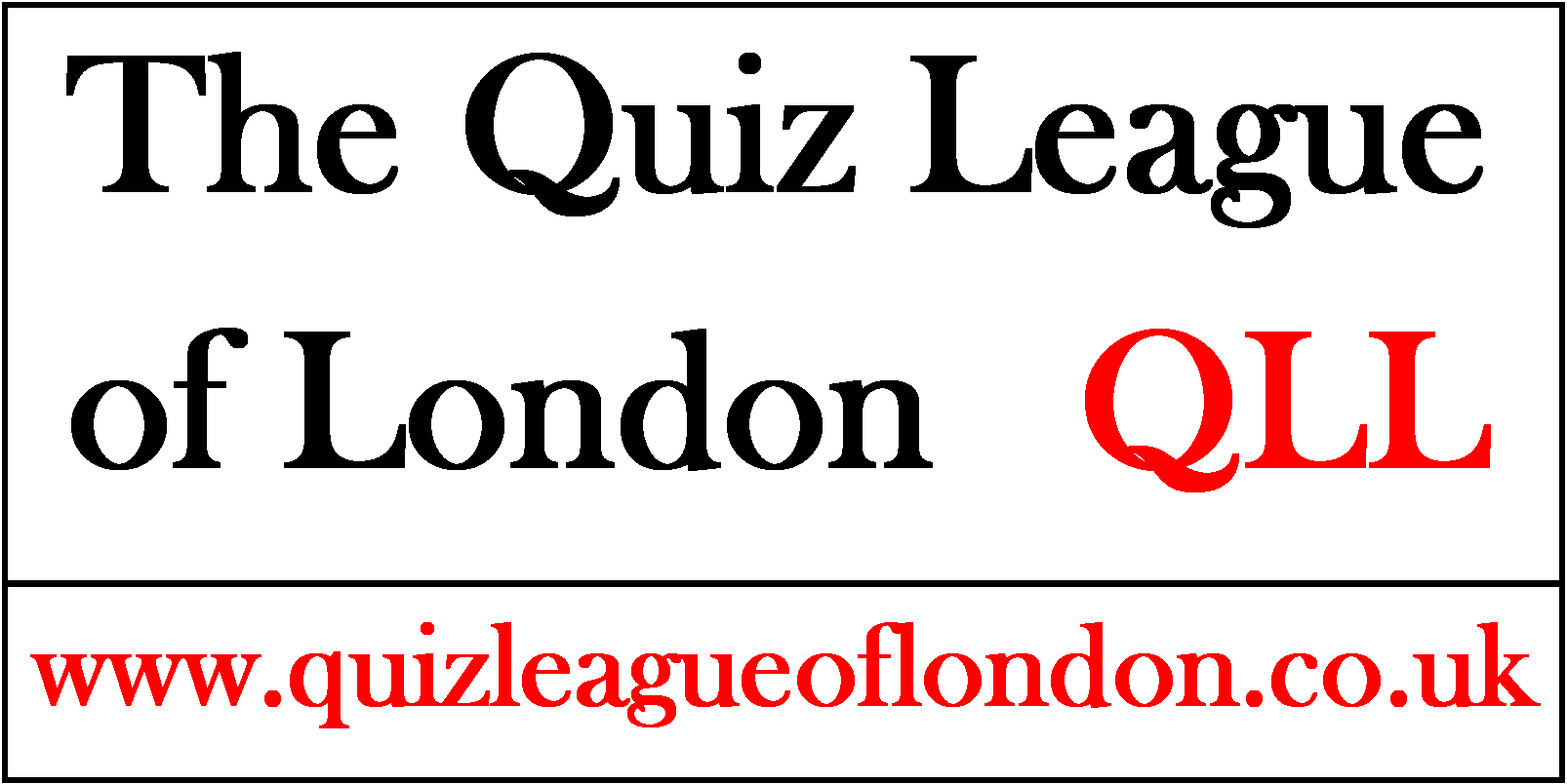 The Quiz League of London (QLL)